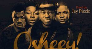 Dj Legend - Oshey ft Reekado Banks, Skales & Jaypizzle [AuDio]