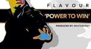 Flavour – Power To Win [ViDeo]