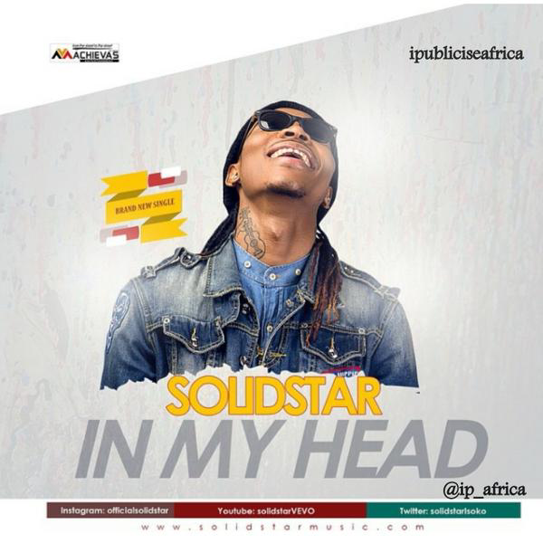 Solidstar - In My Head [AuDio]
