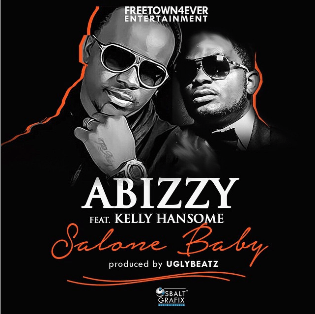 Abizzy - Salone Baby ft Kelly Hansome [AuDio]