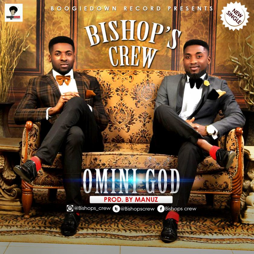 Bishop's Crew - Omini God [AuDio]