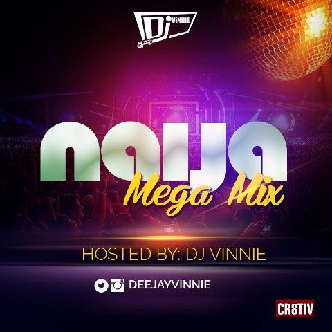 Dj Vinnie - Naija Mix 2015