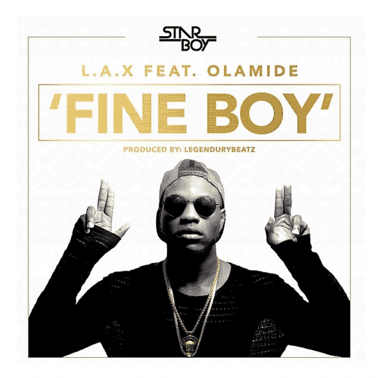 L.A.X - Fine Boy ft Olamide