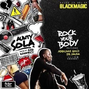 BlackMagic - Aunty Shola [AuDio]