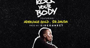 Blackmagic – Rock Your Body ft Adekunle Gold & Sir Dauda [AuDio]