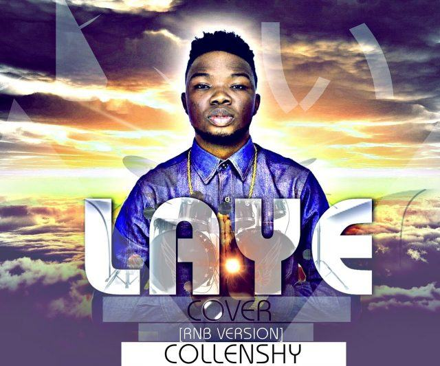 Collenshy - Laye Cover [AuDio]