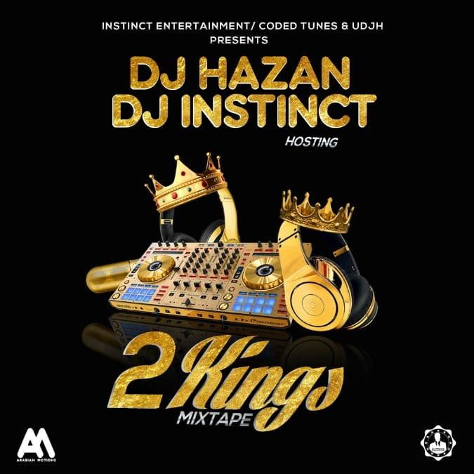 Dj Hazan Vs Dj Instinct - 2 Kings [MixTape]