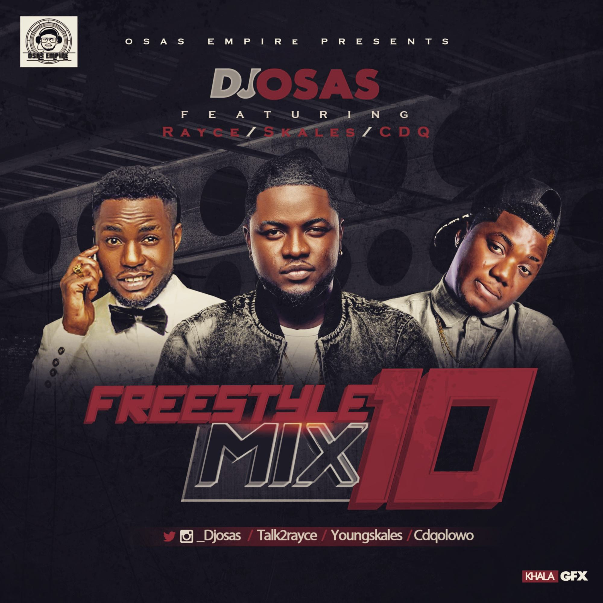 Dj Osas - Freestyle Mix ft Skales, Rayce & CDQ