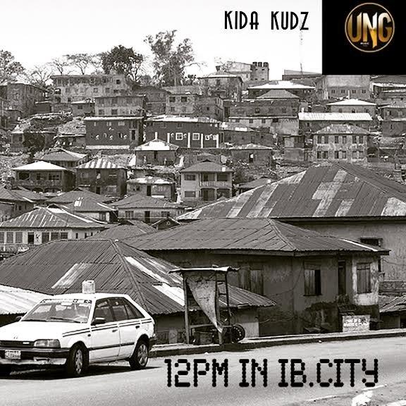 Kida Kudz - 12pm In IB City [AuDio]