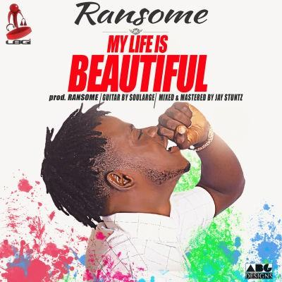 Ransome - My Life Is Beautiful [AuDio]
