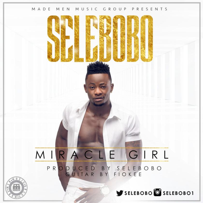 Selebobo - Miracle Girl [AuDio]