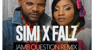 Simi – Jamb Question (Remix) ft Falz [AuDio]