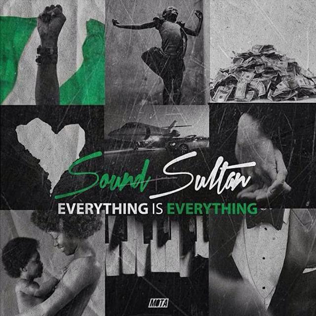 Sound Sultan - Everything Is Everything [AuDio]
