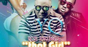 YQ – That Girl ft Ice Prince [AuDio]