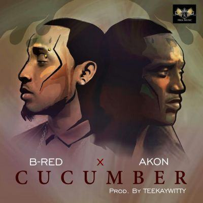 B-Red – Cucumber ft Akon [AuDio]