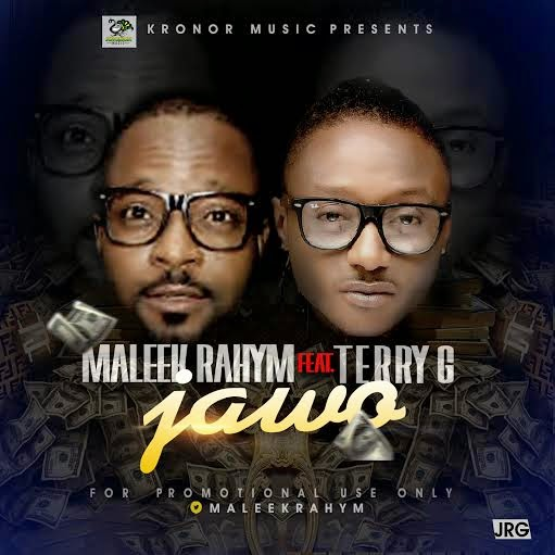 Maleek Rahym - Jawo ft Terry G