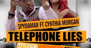 SpyDaMan - Telephone Lies ft Cynthia Morgan [ViDeo]