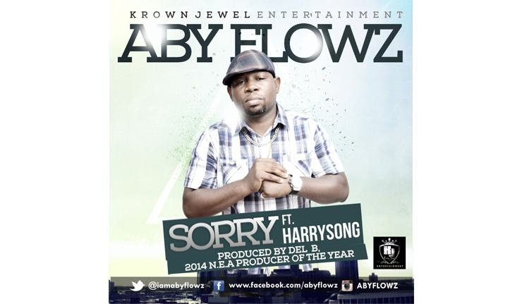 AbyFlowz - Sorry ft Harrysong [AuDio]