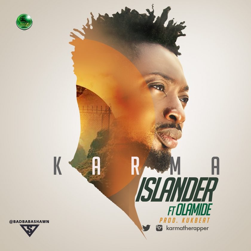 Karma - Islander ft Olamide