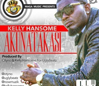 Kelly Hansome - Akunatakasi [AuDio]