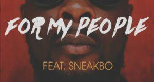 Maleek Berry – For My People ft Sneakbo [AuDio]