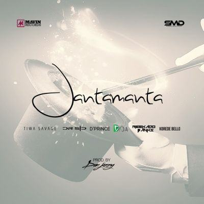 Mavins – JantaManta ft Don Jazzy, Tiwa Savage, Dr SID, D'Prince, Reekado Banks, Korede Bello & Di'Ja [AuDio]
