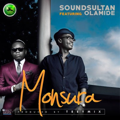 Sound Sultan - Monsura ft Olamide
