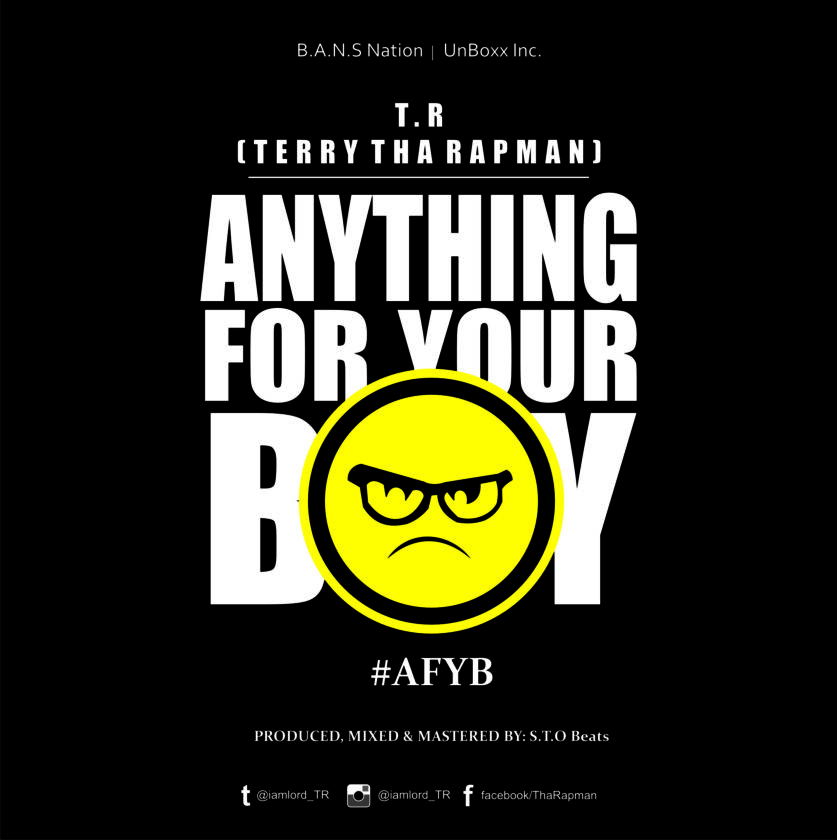 T.R - Anything For Your Boy [AuDio]