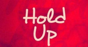 DJ Rudd - Hold Up ft Sean Tizzle & BlaQ Jerzee [AuDio]