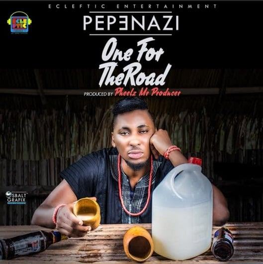 Pepenazi - One For The Road [AuDio]