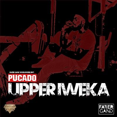Pucado – Upper Iweka [AuDio]