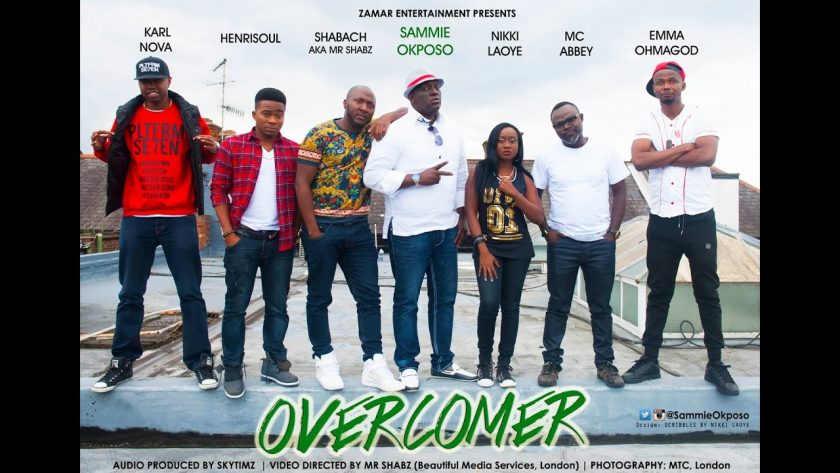Sammie Okposo - Overcomer ft Nikki Laoye, MC Abbey, EmmaOhMaGod, Henrisoul, Karl Nova & Shabach [ViDeo]