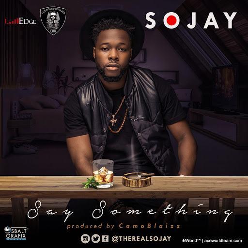Sojay - Say Something [AuDio]