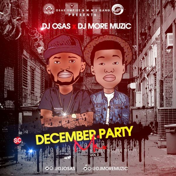 DJ Osas & DJ MoreMuzic - December Party [MixTape]