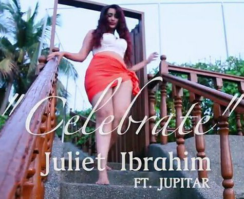 Juliet Ibrahim - Celebrate ft Jupitar