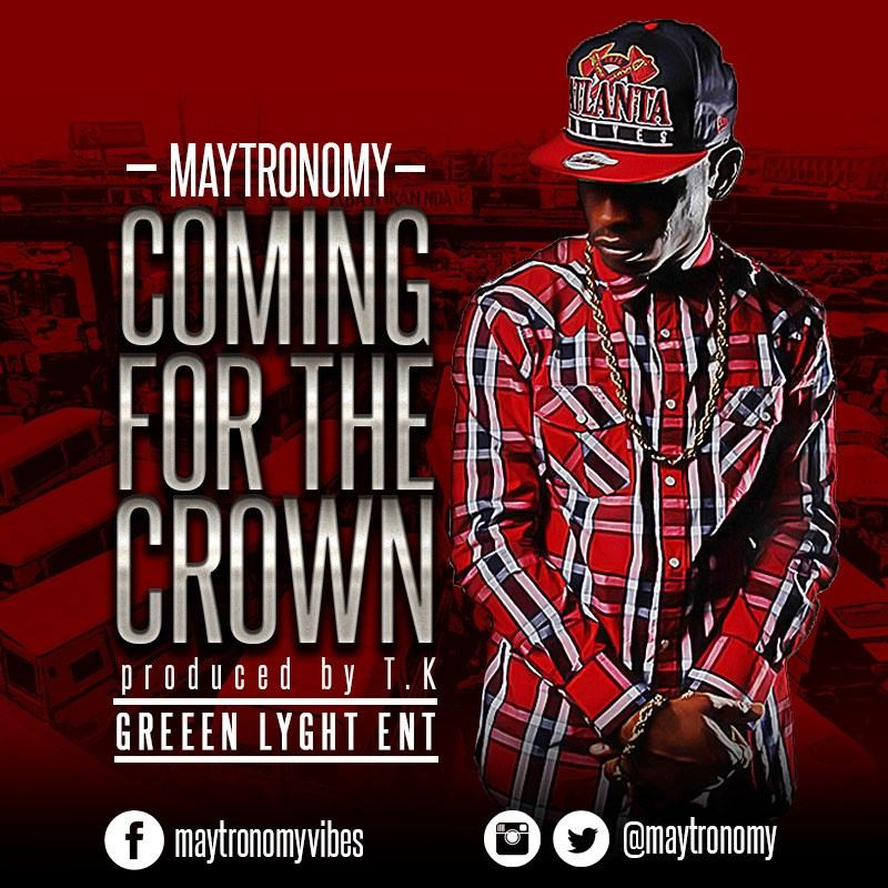 Maytronomy - Coming For The Crown [AuDio]