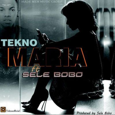 Tekno - Maria ft Selebobo [AuDio]