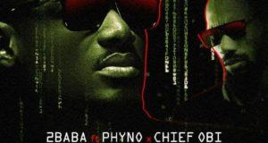 2Baba - Coded Tinz ft Phyno & Chief Obi [AuDio]