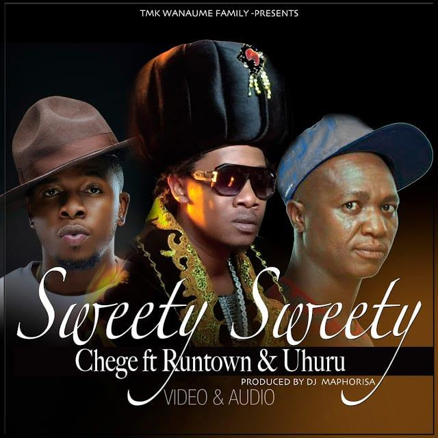 Chege - Sweety Sweety ft Runtown & Uhuru [AuDio + ViDeo]