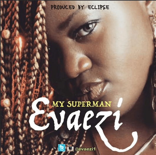 Evaezi - My Superman [AuDio]