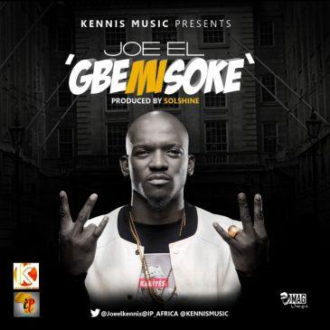 Joe EL - Gbemisoke [AuDio]
