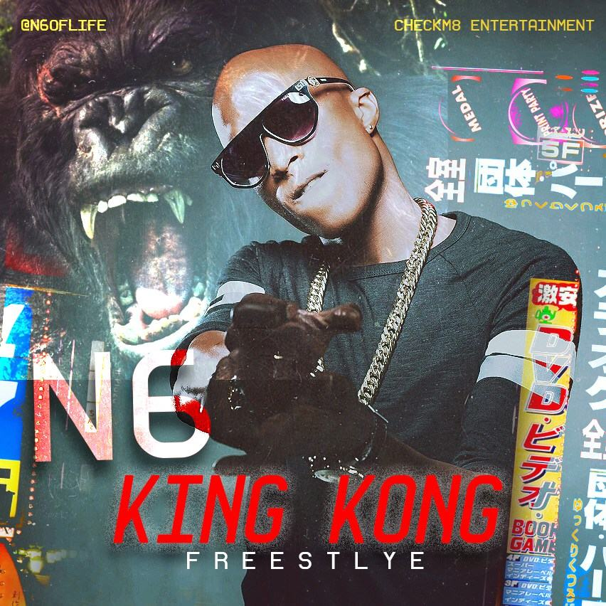 N6 - King Kong (Freestyle) [AuDio + ViDeo]