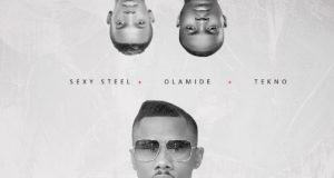 Sexy Steel - Sisi (Remix) ft Olamide & Tekno [AuDio]