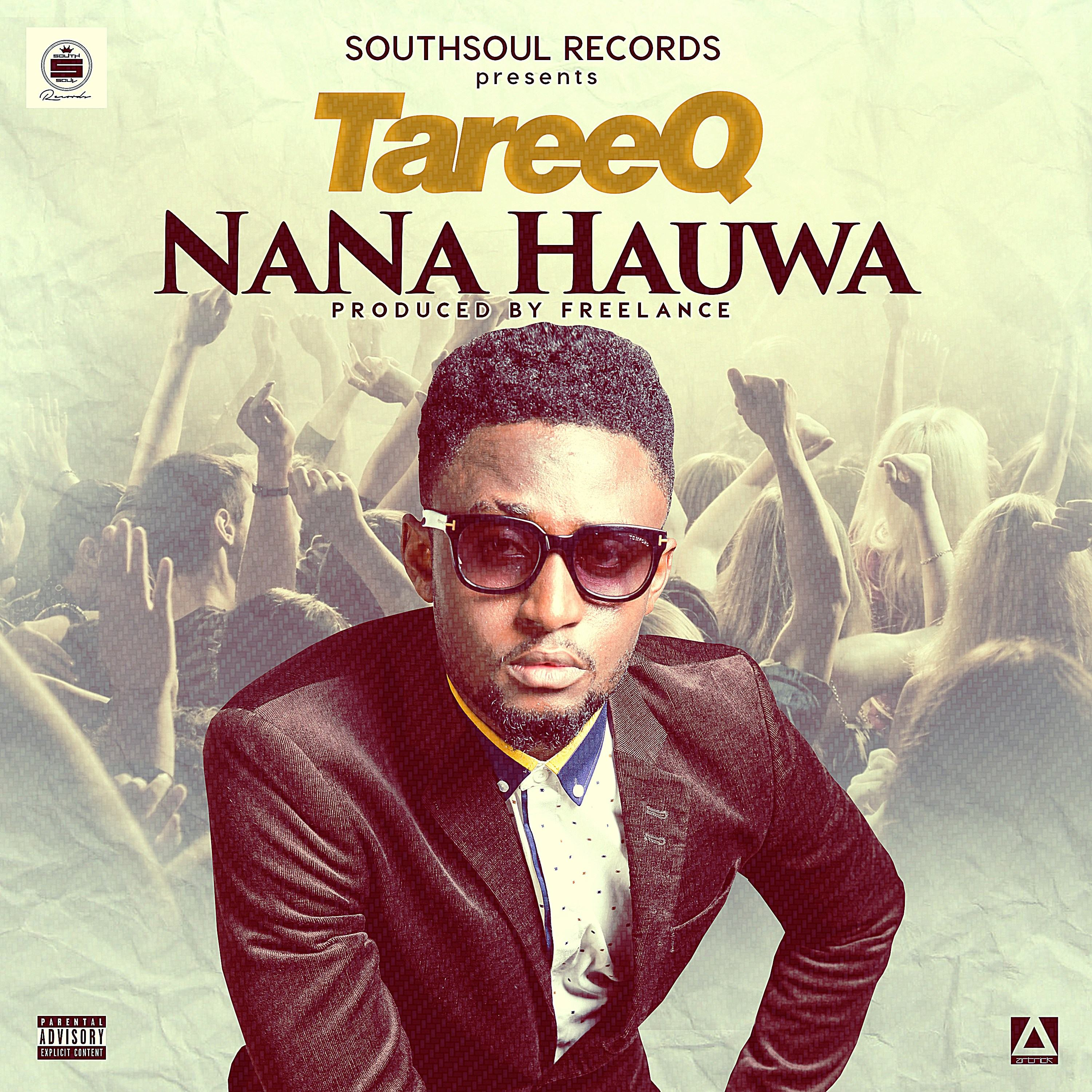 TareeQ - Nana Hauwa [AuDio + ViDeo]