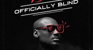 2Baba - Officially Blind [AuDio]