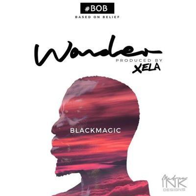Blackmagic - Wonder [AuDio]