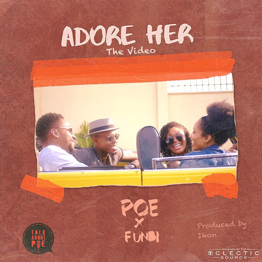 Poe - Adore Her ft Funbi [ViDeo]