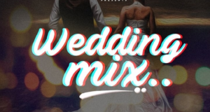 Dj kaywise - Wedding Mix [MixTape]