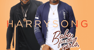 Harrysong - Baba For The Girls ft KCEE [AuDio]