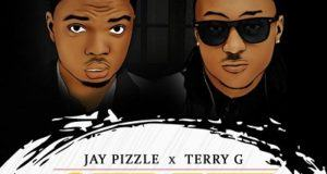 Jaypizzle - Street ft Terry G [AuDio]